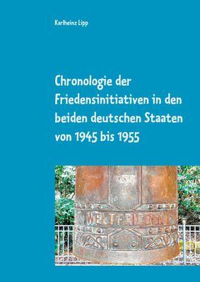 Chronologie der Friedensinitiativen in den beiden deutschen Staaten von 1945 bis 1955