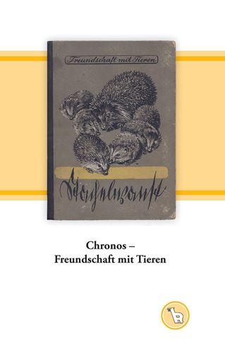 Chronos - Freundschaft mit Tieren
