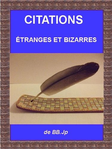 citations étranges et bizarres