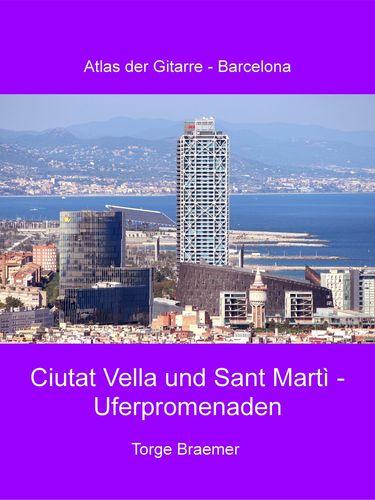 Ciutat Vella und Sant Martì - Uferpromenaden