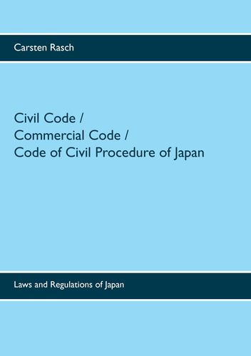 Civil Code / Commercial Code / Code of Civil Procedure of Japan