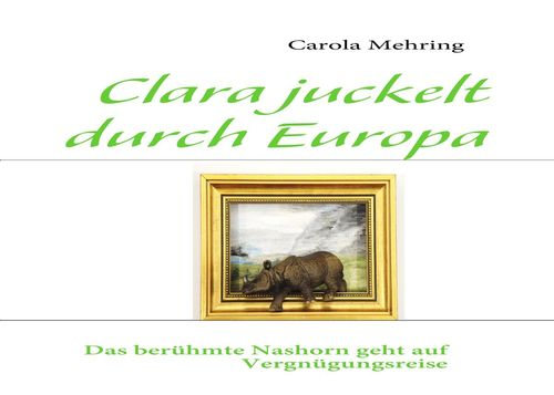 Clara juckelt durch Europa