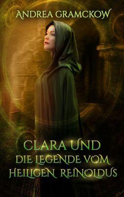 Clara und die Legende vom Heiligen Reinoldus
