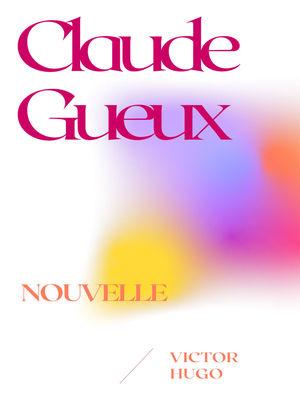 Claude Gueux