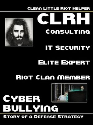 Clean Little Riot Helper - Cyber Bullying