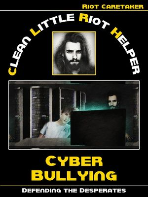 Clean Little Riot Helper: How we deal with Cyber Bullying