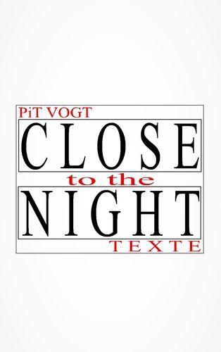 Close to the Night