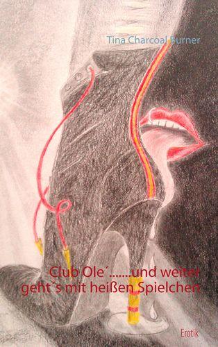 Club Olé... und weiter geht's mit heißen Spielchen