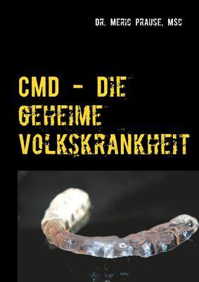 CMD - Die geheime Volkskrankheit