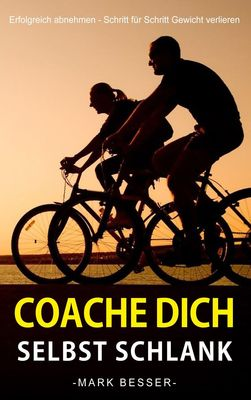 Coache Dich selbst schlank