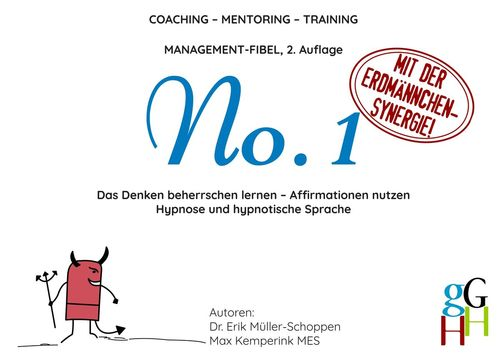 Coaching - Mentoring - Training: Management-Fibel No. 1
