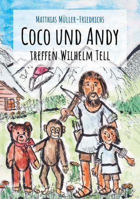 Coco und Andy treffen Wilhelm Tell