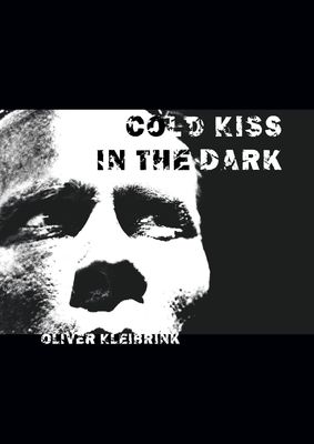 Cold Kiss in the Dark