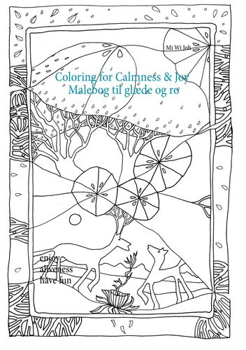 Coloring for Calmness and Joy