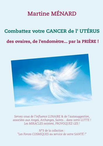 Combattez votre cancer de l'utérus