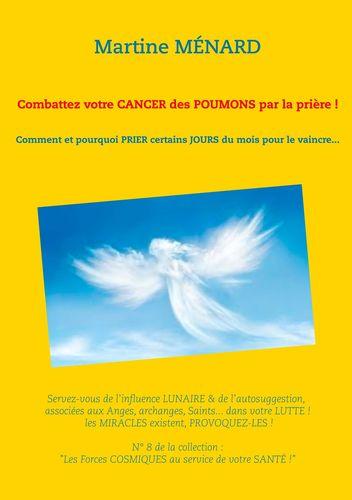 Combattez votre cancer des poumons par la prière !