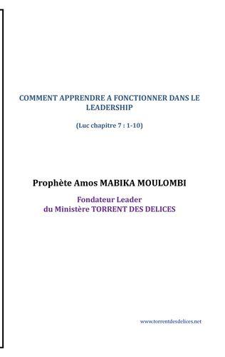 COMMENT APPRENDRE A FONCTIONNER DANS LE LEADERSHIP