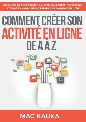 Comment créer son activité en ligne de A à Z