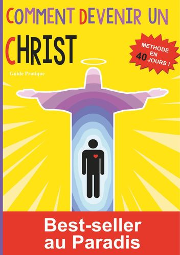 Comment devenir un Christ