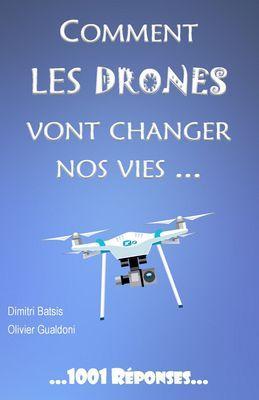 Comment les drones vont changer nos vies...