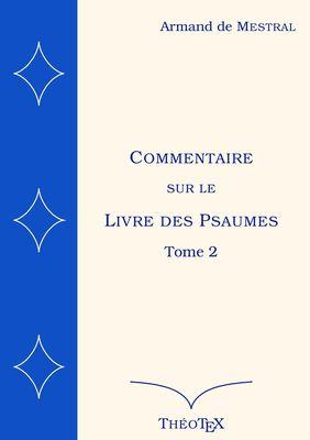 Commentaire sur le Livre des Psaumes, tome 2
