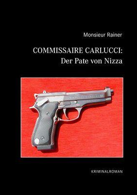 Commissaire Carlucci: Der Pate von Nizza