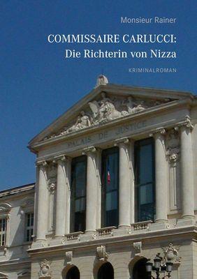 Commissaire Carlucci: Die Richterin von Nizza