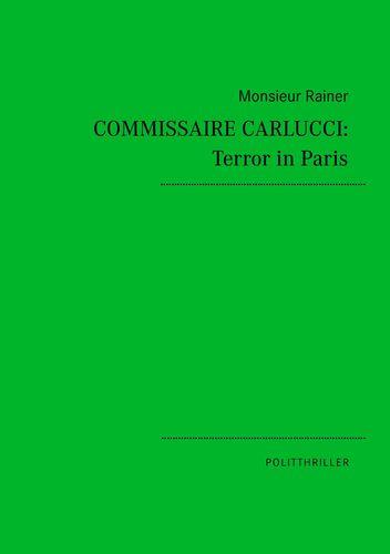 Commissaire Carlucci: Terror in Paris
