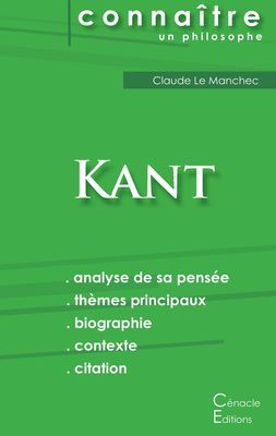 Comprendre Kant (analyse complète de sa pensée)