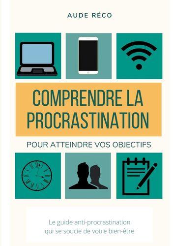 Comprendre la procrastination