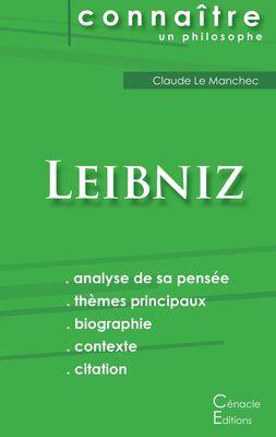 Comprendre Leibniz (analyse complète de sa pensée)