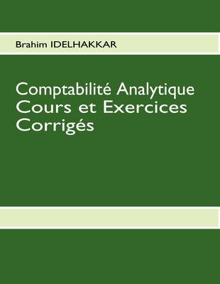 Comptabilité Analytique Cours et Exercices Corrigés