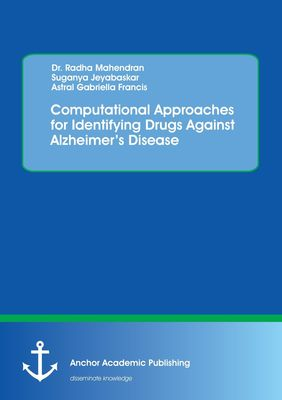 Computational Approaches for Identifying Drugs Against Alzheimer's Disease