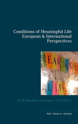 Conditions of Meaningful Life