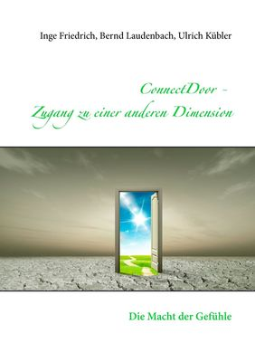 ConnectDoor - Zugang zu einer anderen Dimension