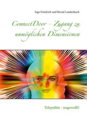 ConnectDoor - Zugang zu unmöglichen Dimensionen