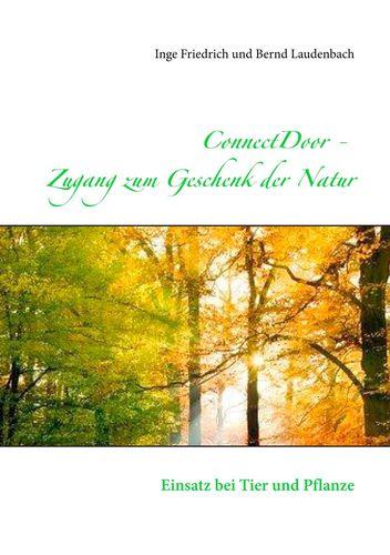ConnectDoor  Zugang zum Geschenk der Natur