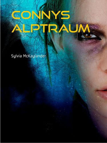 Connys Alptraum