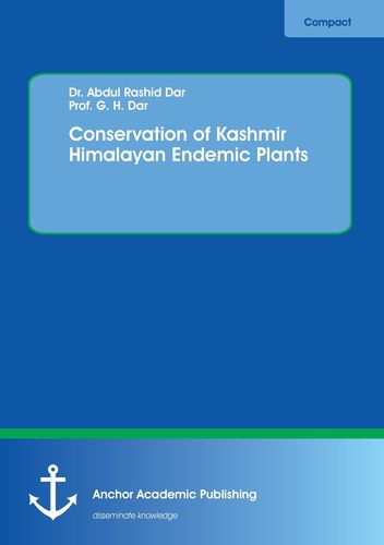 Conservation of Kashmir Himalayan Endemic Plants