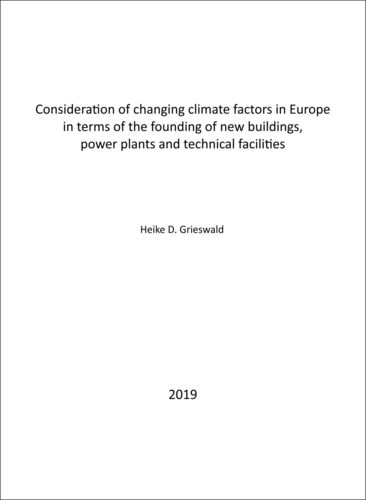 Consideration of changing climate factors in Europe in terms of the founding of new buildings, power plants and technical facilities