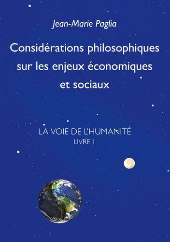 Considérations philosophiques sur les enjeux économiques et sociaux