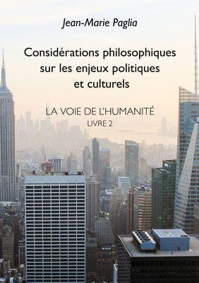Considérations philosophiques sur les enjeux politiques et culturels
