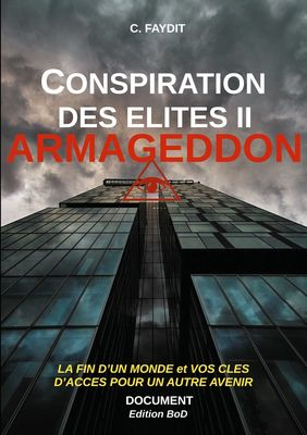 Conspiration des élites II. ARMAGEDDON