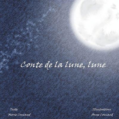 Conte de la lune, lune