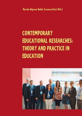 Contemporary Educational Researches: Theory and Practice in Education