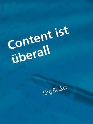 Content ist überall - Fachroman