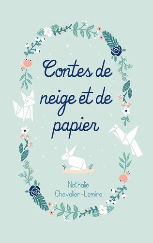 Contes de neige et de papier