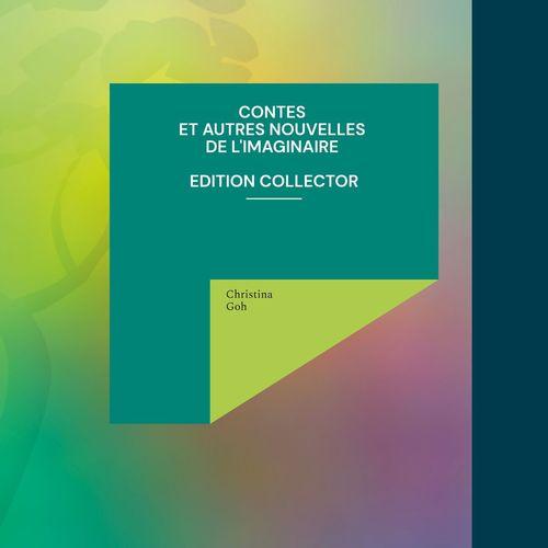 Contes et autres nouvelles de l'Imaginaire - Edition Collector