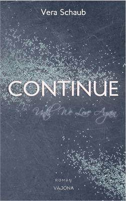 Continue - Until We Love Again