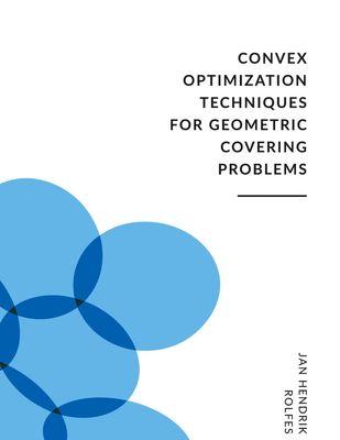 Convex Optimization Techniques for Geometric Covering Problems